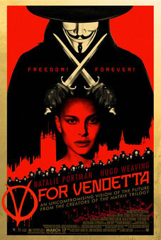 v for vendetta movie analysis rebellion v for vendetta directed by james mcteigue demonstrates the rebellion against injustice of an oppressing government of england in the late 2020s